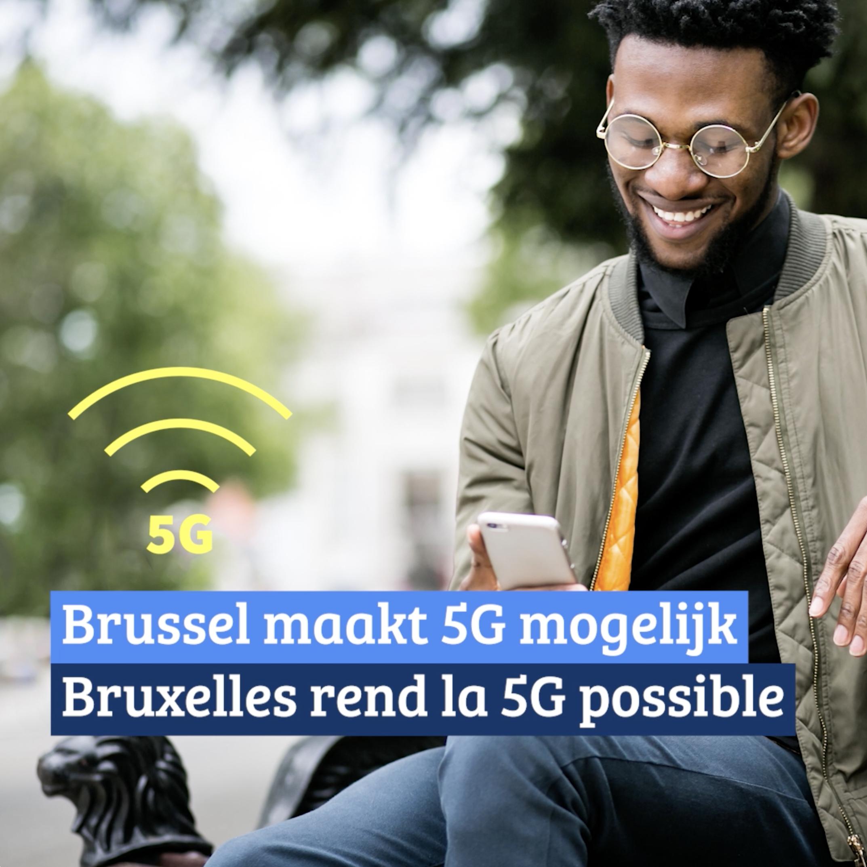 Bruxelles rend la 5G possible!