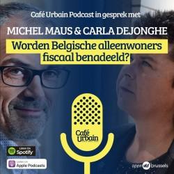Café Urbain Podcast: Worden Belgische alleenwoners fiscaal benadeeld?