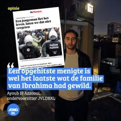 Opinie Ayoub El Azzaoui - Laat ons niet vergeten dat een jongeman het leven verloor.