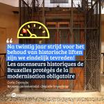 Historische liften krijgen een vrijstelling voor de moderniseringsprocedure  'Een hoogdag voor een strijd die wij al 20 jaar voeren' zegt Carla Dejonghe