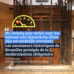 Historische liften krijgen een vrijstelling voor de moderniseringsprocedure - Carla Dejonghe: