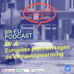 BR*EU PODCAST - Over het noodweer en de Europese klimaatplannen